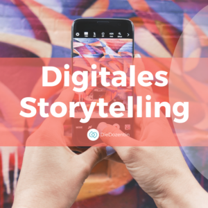 Digitales Storytelling